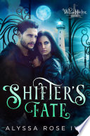 Shifter s Fate  Willow Harbor  1