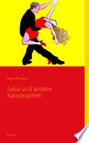 Salsa und andere Katastrophen