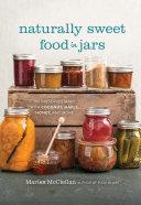 Naturally Sweet Food in Jars
