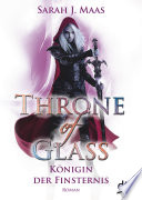 Throne of Glass 4   K  nigin der Finsternis