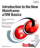 Introduction to the New Mainframe  z VM Basics