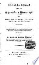 Lehrbuch der Lithurgik oder der angewandten Mineralogie