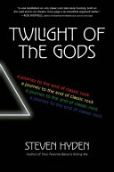 Twilight of the Gods Selection One Of Newsweek S 50 Best Books