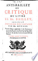 Anti Baillet Ou Critique Du Livre De Mr  Baillet  Intitul   Jugemens Des Savans