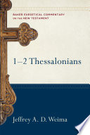 1 2 Thessalonians  Baker Exegetical Commentary on the New Testament