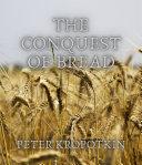 The Conquest of Bread Book