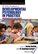 The Wiley Handbook Of Developmental Psychology In Practice