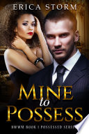 Mine to Possess book 1