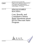 Singlefamily housing cost  benefit  and compliance issues raise questions about HUD s discount sales program
