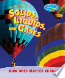 Looking At Solids Liquids And Gases