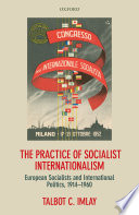 The Practice of Socialist Internationalism