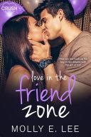 Love in the Friend Zone Book