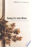 Reading U S  Latina Writers