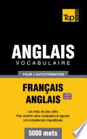 Vocabulaire Fran  ais Anglais britannique pour l autoformation   5000 mots