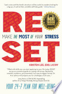 Reset  Make the Most of Your Stress