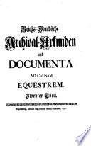 Reichs St  ndische Archival Urkunden und Documenta Ad Causam Equestrem