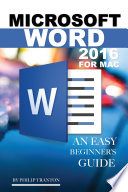 Microsoft Word 2016 for Mac  Any Easy Beginner s Guide