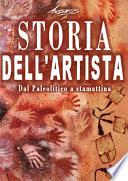 Storia dell artista   Dal Paleolitico a stamattina