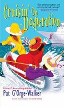 Cruising On Desperation