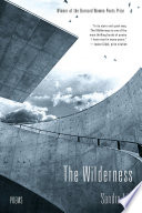 The Wilderness  Poems
