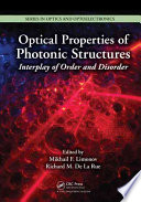 Optical Properties Of Photonic Structures : shaft into the still burgeoning...