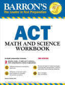 Barron s ACT Math and Science Workbook  3rd Edition