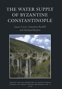 The Water Supply of Byzantine Constantinople