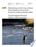 Methodology for deriving ambient water quality criteria for the protection of human health  2000  technical support document vol  1 rish assessment