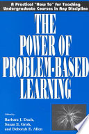 The Power of Problem based Learning