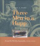 Three Men in a Hupp