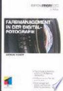 Farbmanagement in der Digitalfotografie