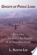 download ebook ghosts of phouc long: book one of the ghost six trilogy: a vietnam war story pdf epub