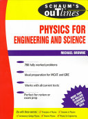 Schaum's Outline of Theory and Problems of Physics for Engineering and Science