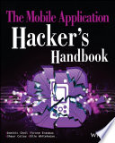 The Mobile Application Hacker S Handbook : the issue from a hacker's...