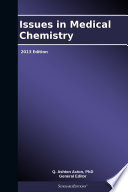 Issues in Medical Chemistry  2013 Edition