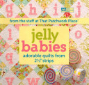 Jelly Babies : the popular quilts in a baker's dozen....