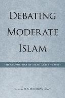 Debating Moderate Islam Attacks On The World Trade