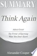 Summary of Think Again Book PDF