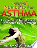 Natural Remedies For Asthma Home Self Help Asthma Remedies Really Works