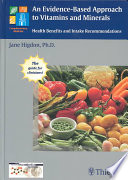An Evidence Based Approach To Vitamins And Minerals