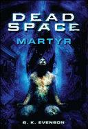 Dead space. Martyr Pdf/ePub eBook