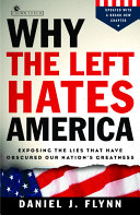 Why the Left Hates America