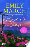 Lover s Leap  Eternity Springs Book 4  A heartwarming  uplifting  feel good romance series