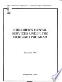 Children S Dental Services Under The Medicaid Program