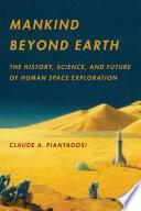 Ebook Mankind Beyond Earth Epub Claude A. Piantadosi Apps Read Mobile