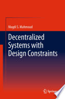 Decentralized Systems With Design Constraints