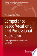 Competence based Vocational and Professional Education