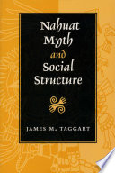 Nahuat Myth and Social Structure