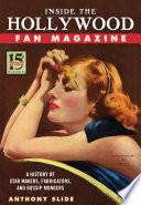 Inside the Hollywood Fan Magazine