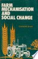 Farm Mechanisation and Social Change